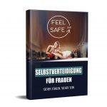 """Der Selbstverteidigungskurs für Frauen - """"FeelSafe360"""""""
