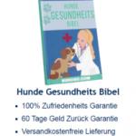 Hunde Gesundheits Bibel (Für alle Hundebesitzer geeignet)