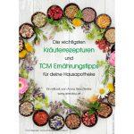 Hausapotheke: Kräuter und TCM Tipps - Anna Reschreiter