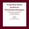 Feng Shui - deine positiven Himmelsrichtungen